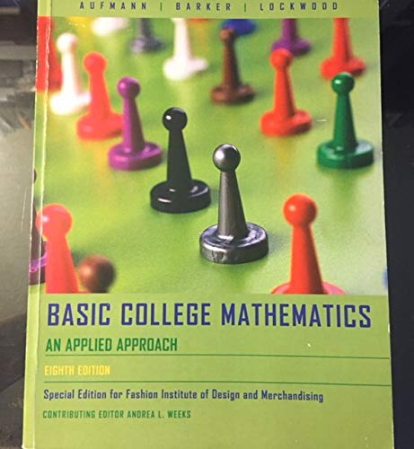 9780618732371: Basic College Mathematics: An Applied Approach (Special Edition for Fashion Institute of Design and Merchandising)