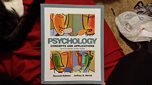 Psychology: Concepts and Applications, 2nd. Edition: Jeffrey S. Nevid