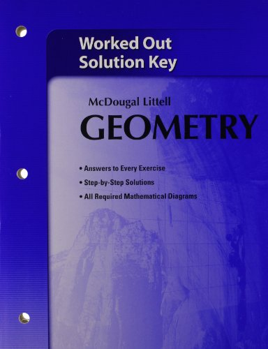 9780618736645: Mcdougal Littell Geometry: Worked out Solution Key