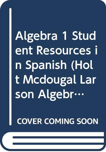 9780618736799: Holt McDougal Larson Algebra 1: Student Resources in Spanish (Spanish Edition)