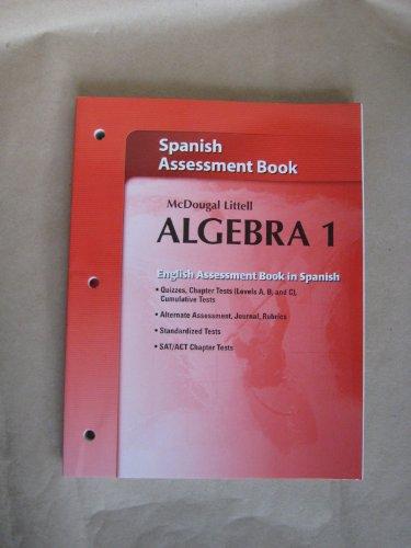 9780618736836: McDougal Littell Algebra 1: Assessment Book (Spanish Edition)