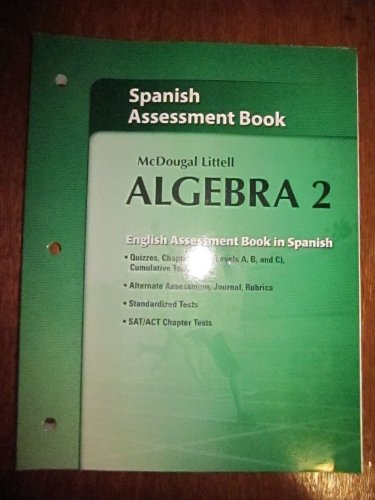 McDougal Littell Algebra 2 Spanish Assessment Book: McDougal Littell