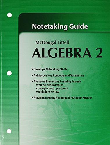 9780618736935: McDougall Littell Algebra 2: Notetaking Guide