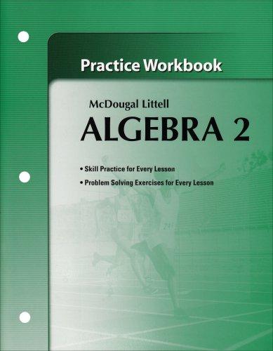 9780618736966: Algebra 2: Practice Workbook McDougal Littell