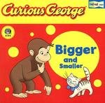 9780618737604: Curious George Bigger and Smaller (CGTV Fold-Out Pages Board Book)