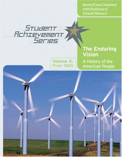 9780618738830: 2: Student Achievement Series: The Enduring Vision: A History of the American People, Volume II: From 1865