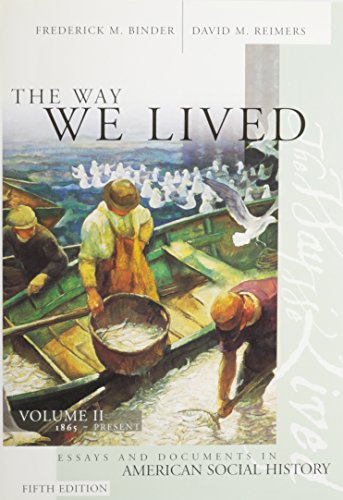 9780618741748: The Way We Lived Volume Two 5th Edition Plus Hollitz Thinking Thru Past Volume Two 3rd Edition
