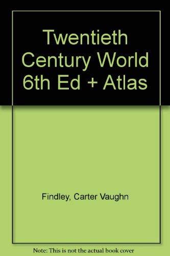 9780618742820: Twentieth Century World Sixth Edition Plus Atlas