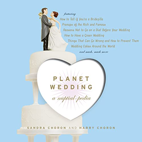9780618746583: Planet Wedding: A Nuptialpedia