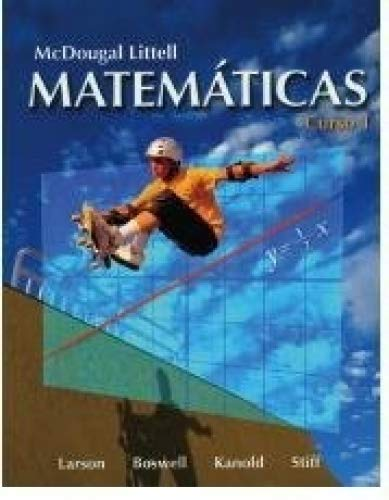 Mathematicas, Curso 1: (Text in Spanish) (9780618747504) by Larson; Boswell; Kabold; Stiff