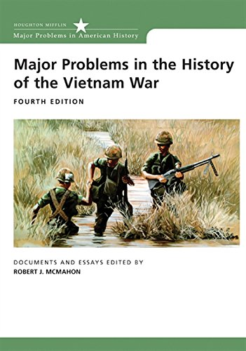 Major Problems in the History of the Vietnam War: Documents and Essays (Major Problems in America...