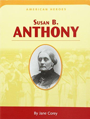 9780618750672: Houghton Mifflin Social Studies: American Hero Biographies (Set of 6) Grade 3 Susan B. Anthony