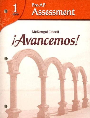 Avancemos!: Pre-AP Assessment Levels 1A/1B/1: MCDOUGAL LITTEL