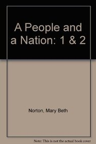 A People and a Nation: Complete: Mary Beth Norton;