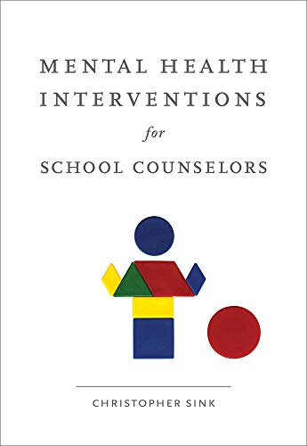 9780618754588: Mental Health Interventions for School Counselors (School Counseling)