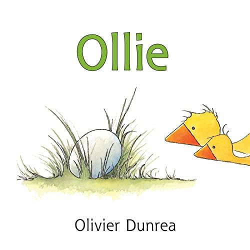 Ollie (Gossie & Friends): Olivier Dunrea