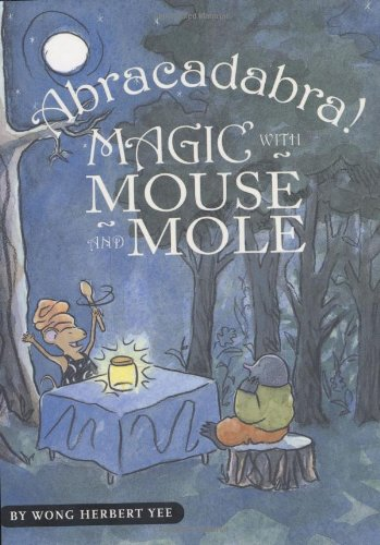 9780618759262: Abracadabra! Magic with Mouse and Mole (A Mouse and Mole Story)
