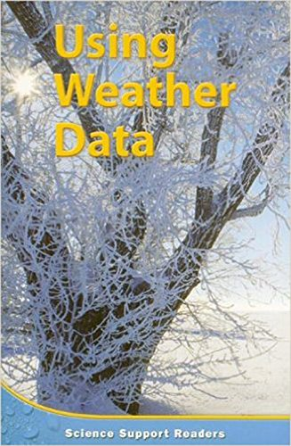 9780618759675: Houghton Mifflin Science Indiana: Support Reader Chapter 10 Level 4 Using Weather Data