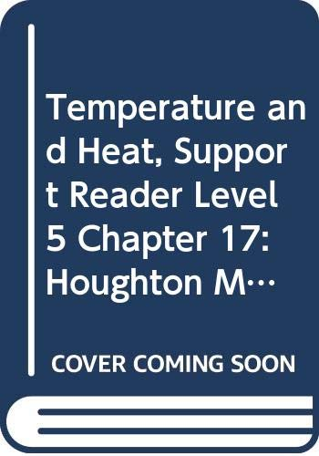 9780618759903: Houghton Mifflin Science: Support Reader Chapter 17 Level 5 Temperature And Heat