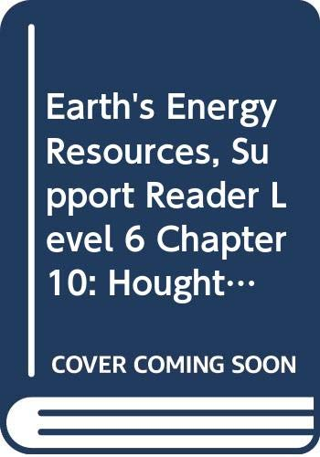 9780618760015: Houghton Mifflin Science Maryland: Support Reader Chapter 10 Level 6 Earth'S Energy Resources