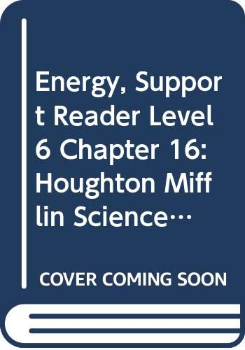 9780618760077: Houghton Mifflin Science Maryland: Support Reader Chapter 16 Level 6 Energy