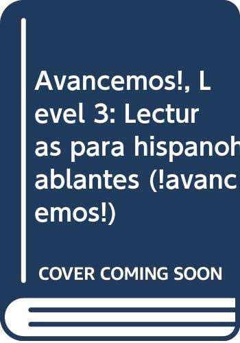 9780618766086: ¡Avancemos!: Lecturas para hispanohablantes (Student) Level 3 (Spanish Edition)