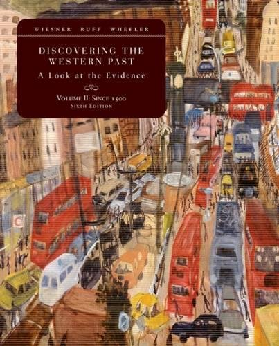 9780618766116: Discovering the Western Past: A Look at the Evidence, Volume II: Since 1500
