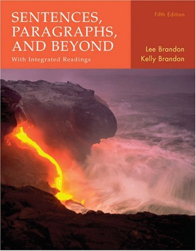 Sentences, Paragraphs, and Beyond: With Integrated Readings: Lee Brandon, Kelly