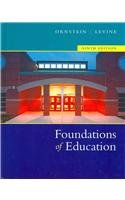 Foundations Of Education: Text with Teaching in: Ornstein, Allan C.;