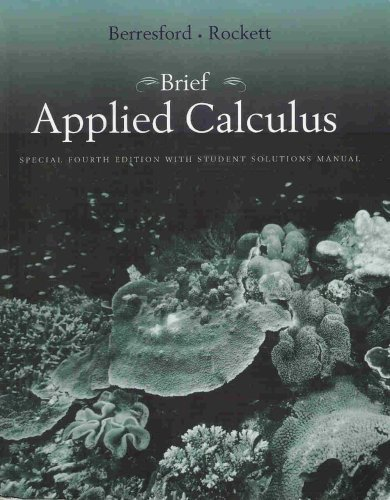 Brief Applied Calculus, Special 4th Edition with Student Solutions Manual: Geoffrey Berresford