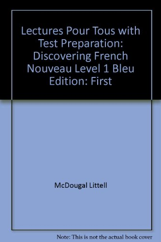 Lectures Pour Tous with Test Preparation: Discovering: McDougal Littell