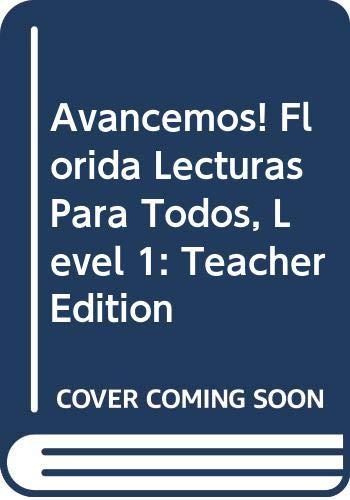 Avancemos! Florida: Lecturas Para Todos TE Level: MCDOUGAL LITTEL