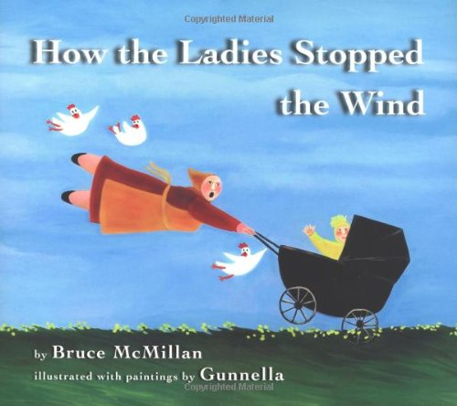 9780618773305: How the Ladies Stopped the Wind