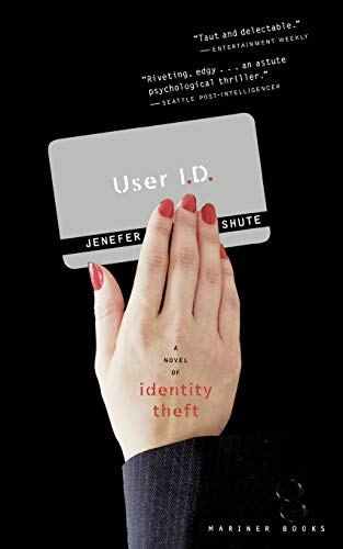 9780618773398: User ID: A Novel of Identity Theft