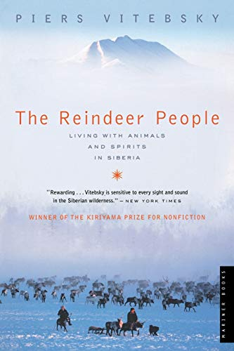 9780618773572: The Reindeer People: Living With Animals and Spirits in Siberia