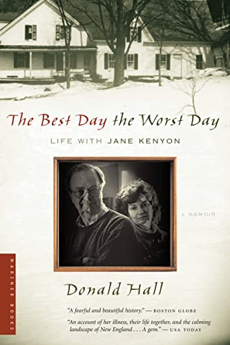 9780618773626: The Best Day the Worst Day: Life with Jane Kenyon (Best American)