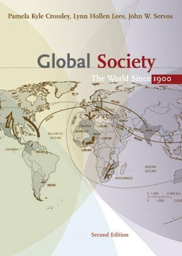 9780618775958: Global Society: The World Since 1900