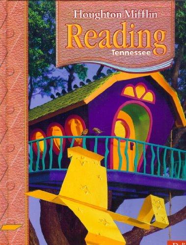 Houghton Mifflin Reading Tennessee: Student Edition Level 2.2 Delights 2007: MIFFLIN, HOUGHTON