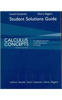 9780618789863: Student Solutions Manual for Latorre/Kenelly/Reed/Carpenter/Harris/Biggers' Calculus Concepts: An Applied Approach to the Mathematics of Change, 4th