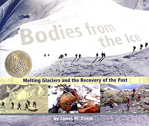 9780618800452: Bodies from the Ice: Melting Glaciers and the Recovery of the Past