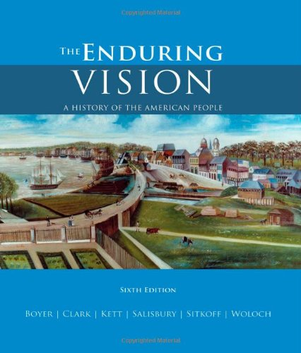 9780618801596: The Enduring Vision: A History of the American People