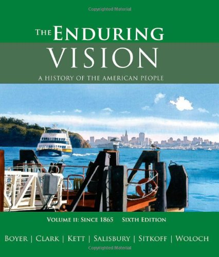 The Enduring Vision: A History of the: Paul S. Boyer,