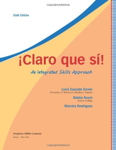9780618802975: Claro que si!: An Integrated Skills Approach