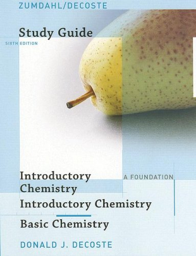 9780618803330: Study Guide for Zumdahl/DeCoste's Introductory Chemistry: A Foundation, 6th