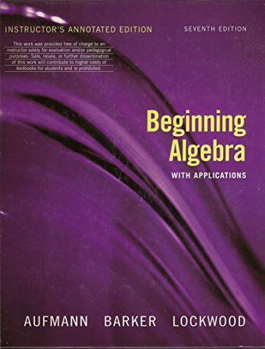 9780618803613: Beginning Algebra with Applications, Instructor's Annotated Edition, 7th Edition