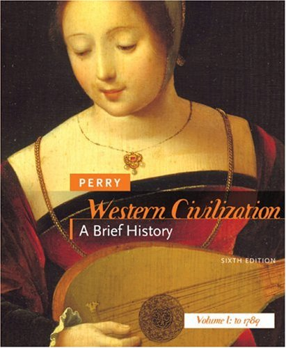 9780618807130: Western Civilization: A Brief History, Volume I: To 1789