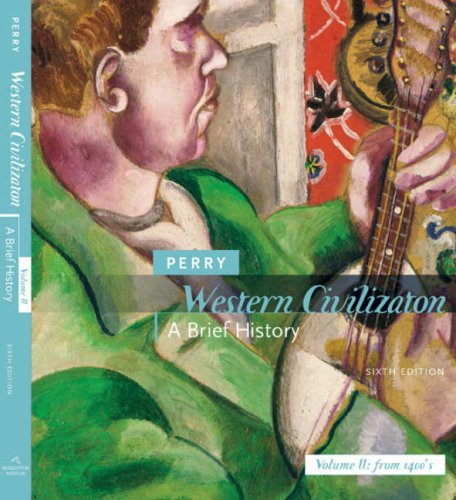 9780618807147: Perry, Western Civilization Volume 2 Brief 6e