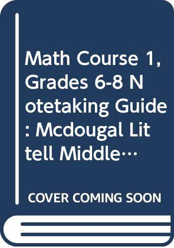 Math Course 1, Grades 6-8 Notetaking Guide: n/a