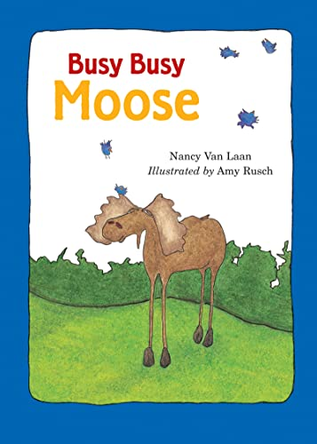Busy, Busy Moose