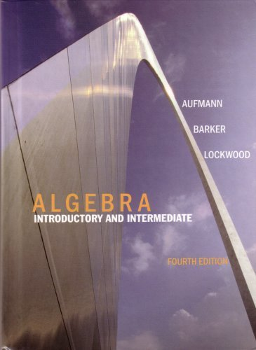 Elementory Intermediate Algebra Fourth Edition, Custom Edition: Larson